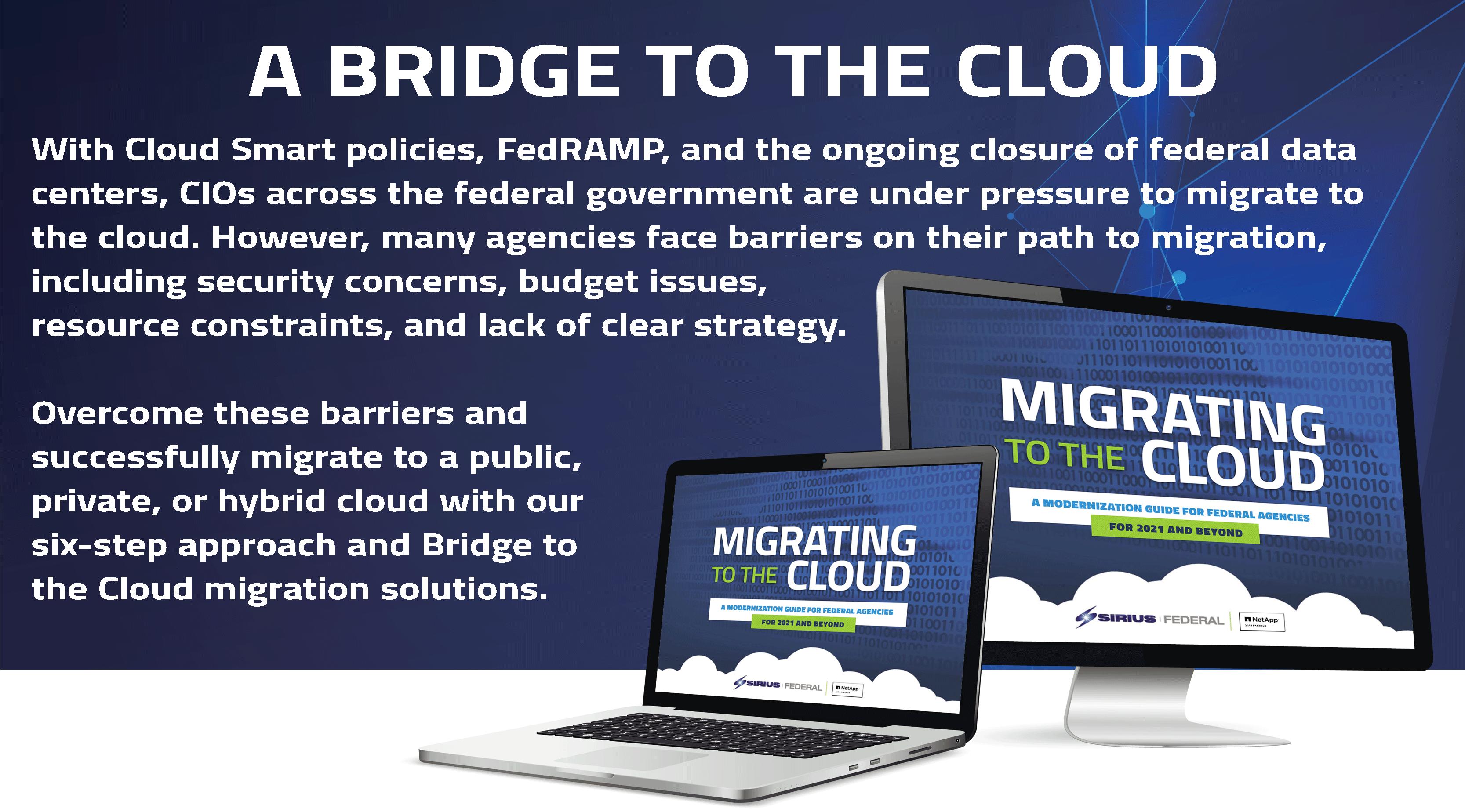 A Bridge to the Cloud